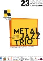 locandina metal jazz trio tuscania